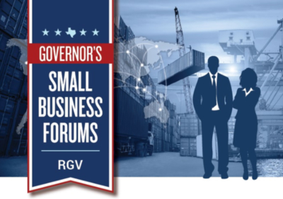 Governor's Small Business Forums RGV