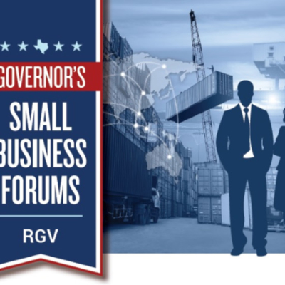 Governor's Small Business Forums RGV
