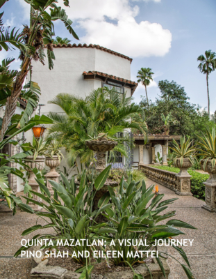 "Cover of Shah's first book ""Quinta Mazatlan: A Visual Journey"" (Courtesy)"