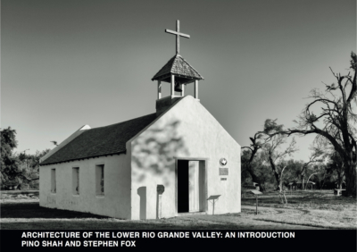 "La Lomita Chapel in Mission was featured on the cover of ""Architecture of the Rio Grande Valley: An Introduction"" (Courtesy)"