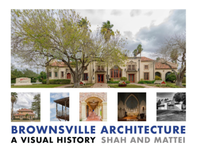 """Brownsville Architecture: A Visual History"""