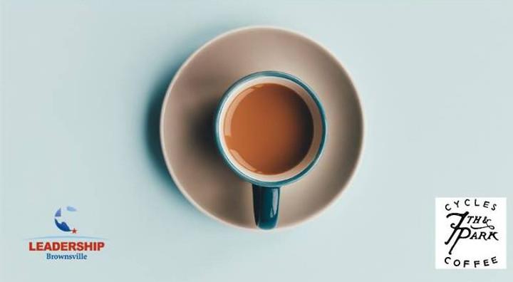 Leadership Brownsville coffee